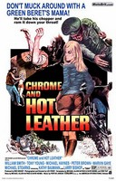 Chrome and Hot Leather - Movie